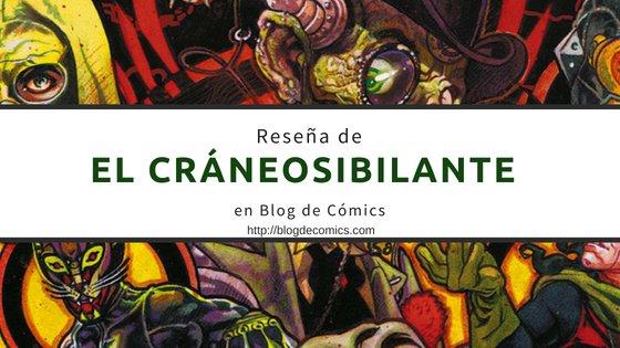 Reseña de JSA Craneo Sibilante (1)