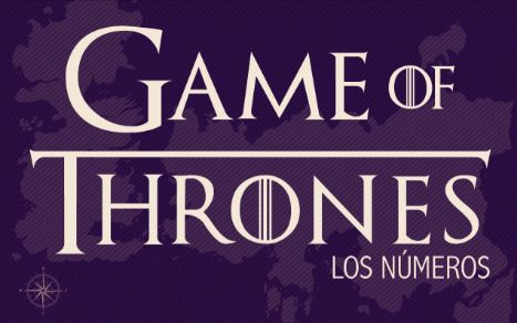 Infografía Game of Thrones: Los Números