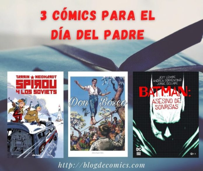 3 cómics ideales para regalar El Día del Padre