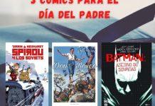 3 comics para el día del padre 2021