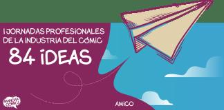 Jornadas Profesionales de Cómic 84 Ideas