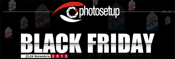 Black Friday - Promoții foto la Photosetup