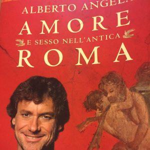 [#metrolibri] Amore e sesso nell'Antica Roma di Alberto Angela, la mia recensione