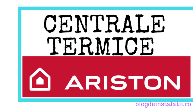 Centrale termice Ariston pareriCentrale termice Ariston pareri