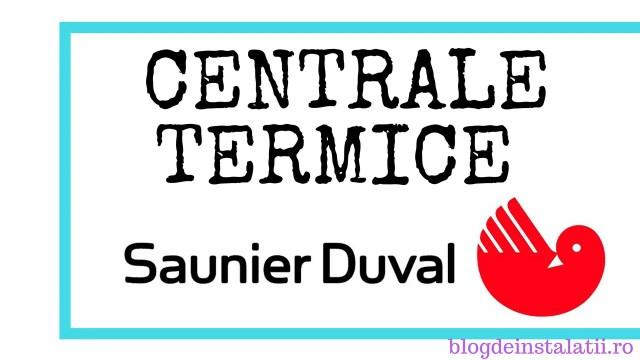 Centrale termice Saunier Duval pareri