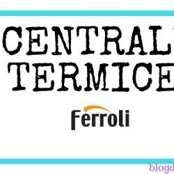 Centrale termice Ferroli