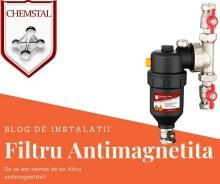 Filtru Antimagnetita blogdeinstalatii