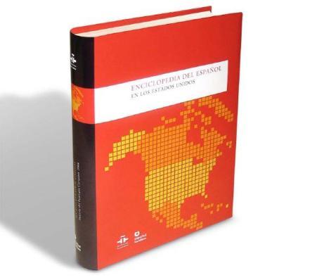 La Enciclopedia del español en los Estados Unidos examina -en más de 80 articulos especializados, a lo largo de unas 1.200 páginas- el pasado, el presente y el futuro del español y de la cultura hispana en el territorio estadounidense.