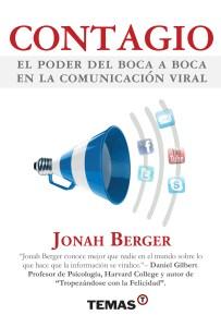 Contagio el poder del boca a boca en la comunicación viral - Jonah Berger