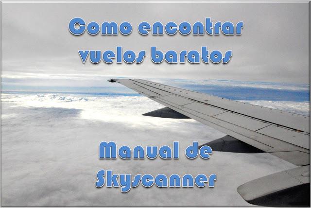 Como encontrar vuelos baratos con Skyscanner