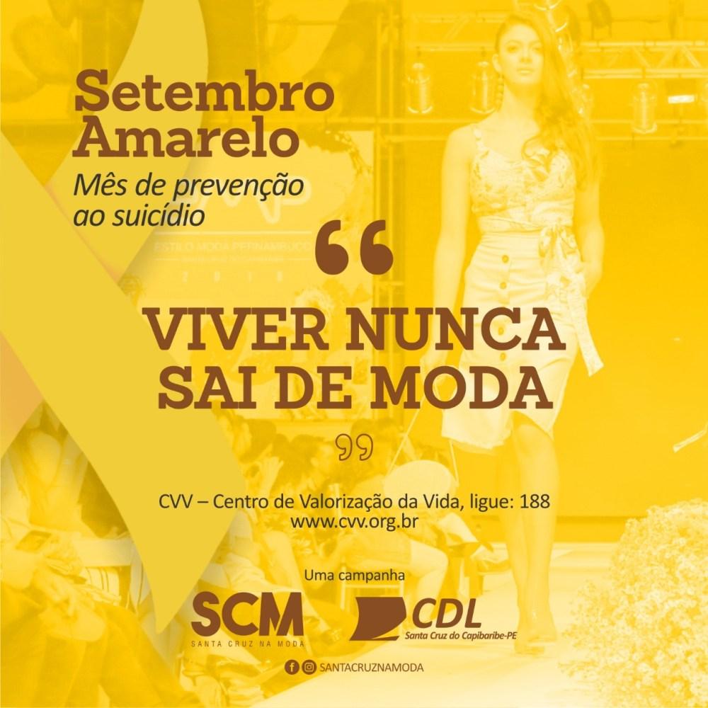 """A CDL Santa Cruz do Capibaribe e o SCM abraçam o Setembro Amarelo com a temática """"Viver não sai de moda"""""""