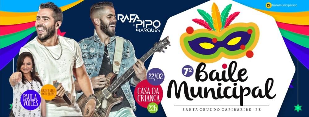 Baile Municipal de Santa Cruz do Capibaribe acontece no dia 22 de fevereiro e traz Rafa e Pipo Marques como atração principal