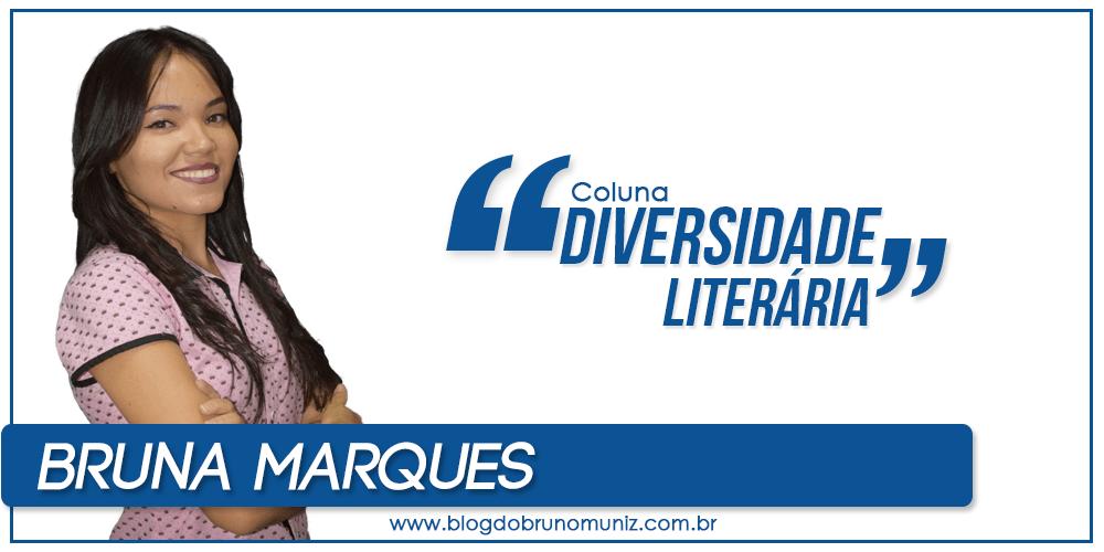 """Diversidade Literária: """"Por que eu decidi viver?"""" — Por Bruna Marques"""