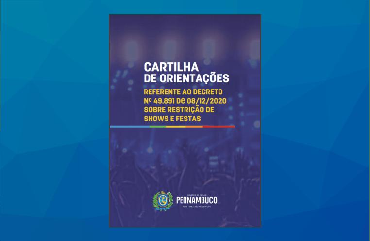 Governo divulga cartilha de orientações sobre decreto que proíbe festas e shows em Pernambuco