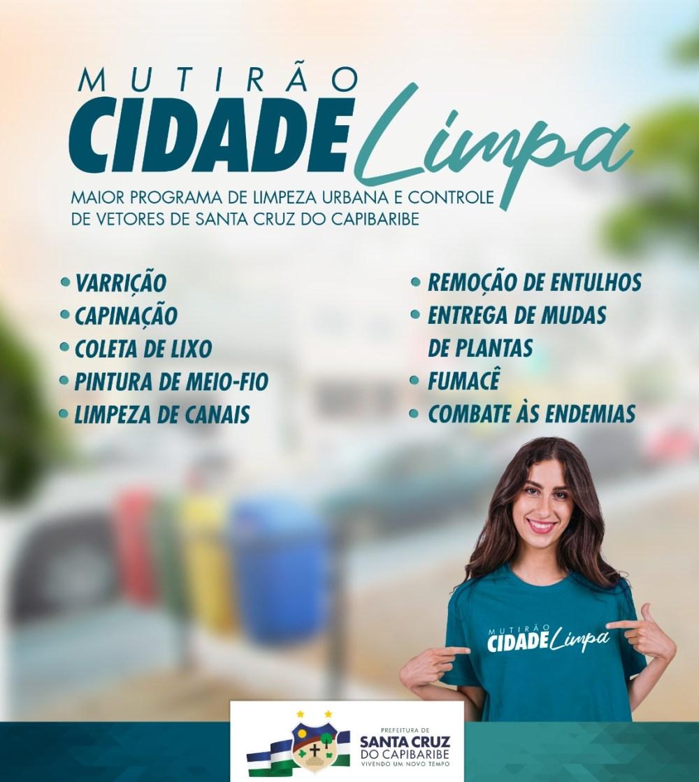 Prefeitura de Santa Cruz do Capibaribe realizará mutirão Cidade Limpa nos bairros