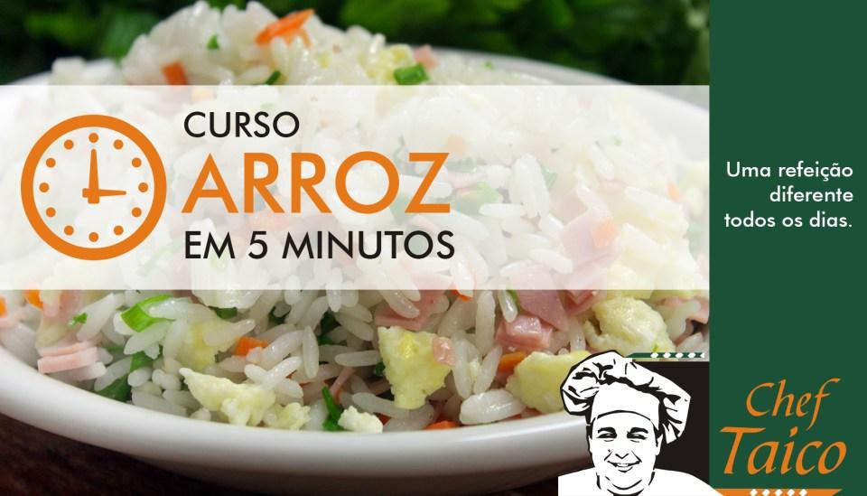 Curso arroz em 5 minutos