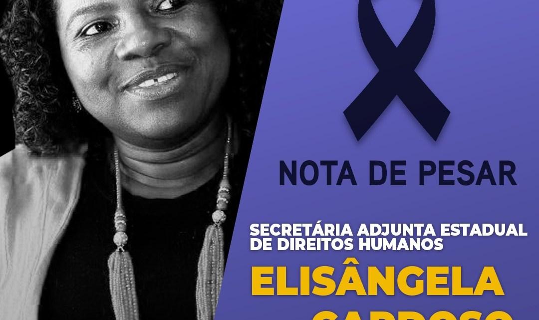 Deputado Leonardo Sá emite nota de pesar pelo falecimento de Elisângela Cardoso