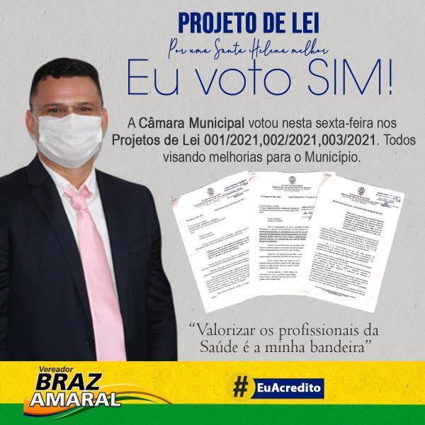 Vereador Braz Amaral vota pela aprovação de projetos que tratam da gratificação dos profissionais que atuam na linha de frente da Covid-19, criação do almoxarifado central e reestruturação do CACS/FUNDEB