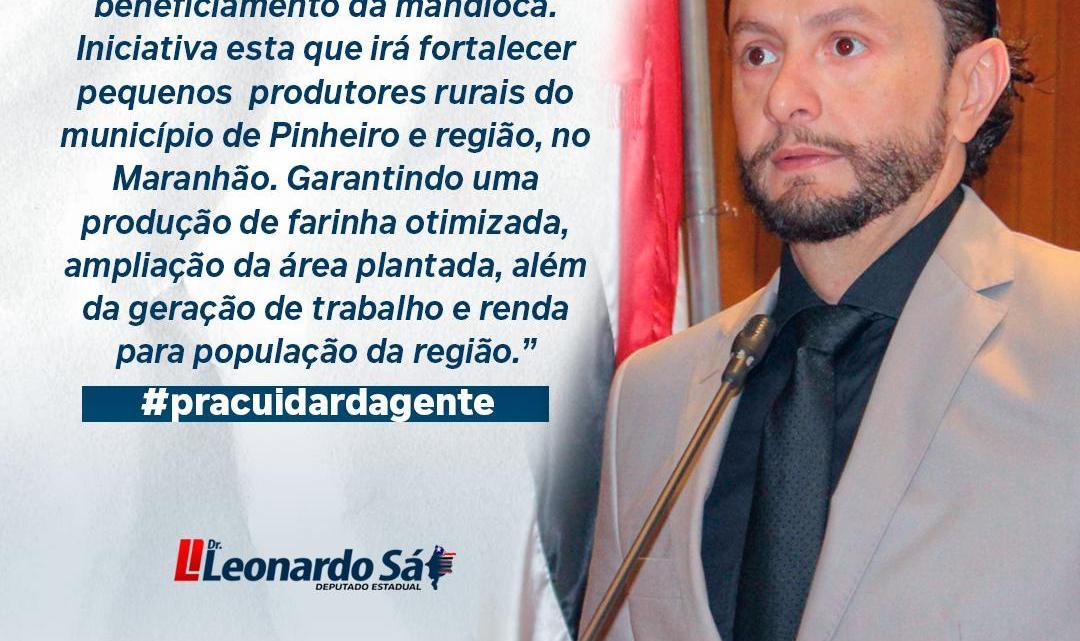 Deputado Leonardo Sá busca através de parcerias, implantação de casa de farinha no Município de Pinheiro para beneficiar pequeno agricultor