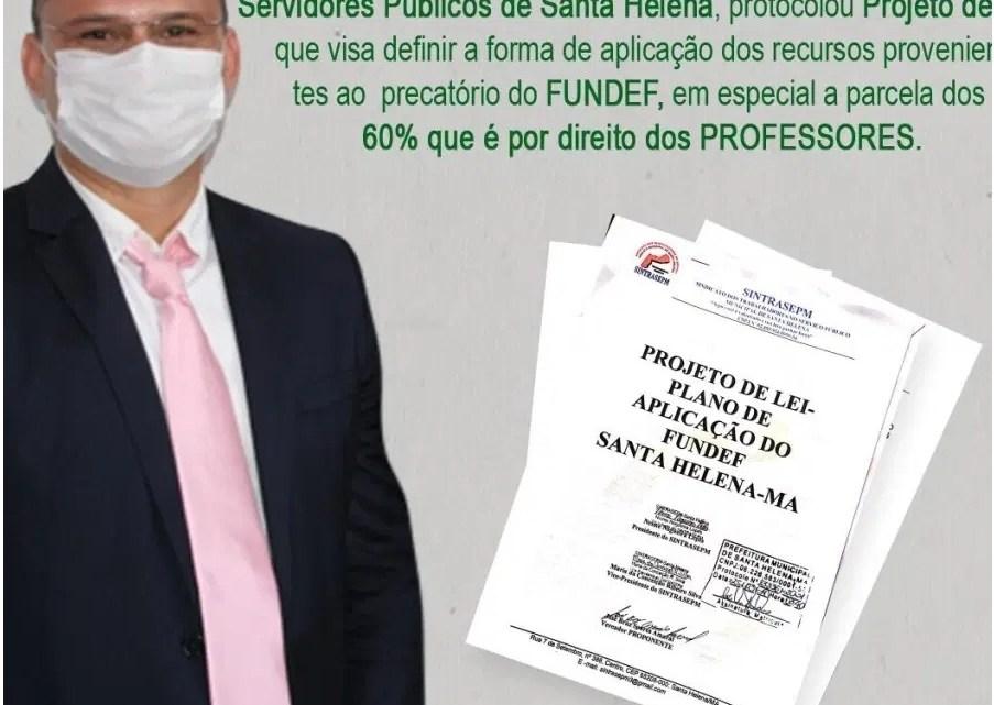 Em Santa Helena vereador Braz Amaral, protocola na Prefeitura do município PL que trata da aplicação dos 60% dos precatórios do FUNDEF para os professores