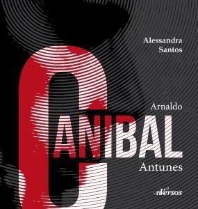 santos_arnaldo-canibal-antunes