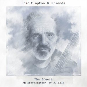 Eric-Clapton-JJ-Cale-The-Breeze