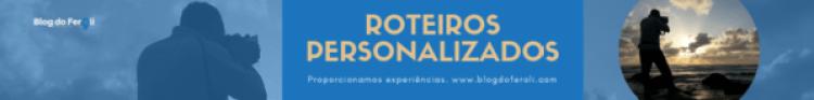 Roteiros personalizados do Blog do Feroli