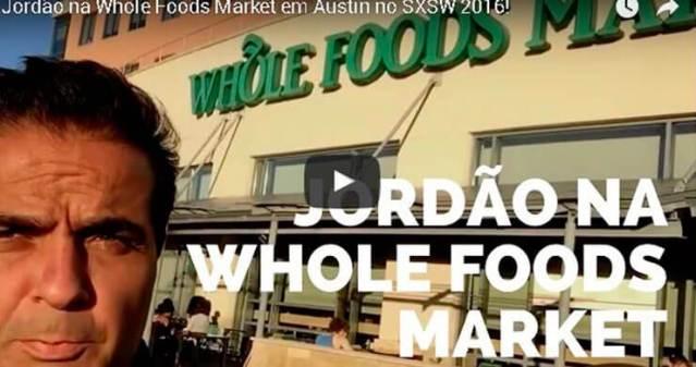 Jordao-na-Whole-Foods-Market-em-Austin-no-SXSW-2016
