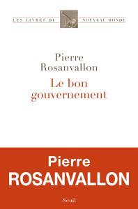 pierre-rosanvallon_le-bon-gouvernement