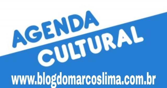 AGENDA CULTURAL – Mais um final de semana cheia de atrações. CONFIRA!!