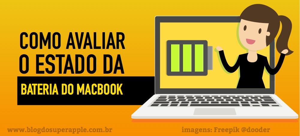 Como Avaliar o Estado da Bateria do Mac