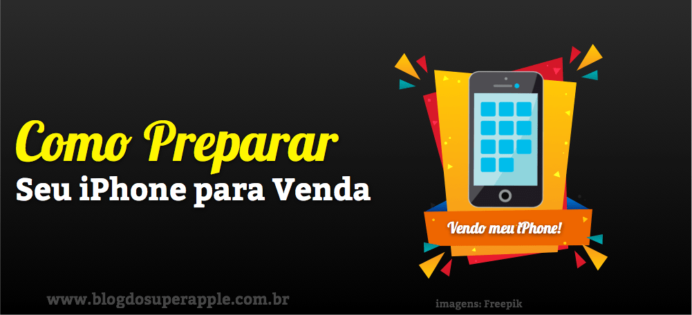 Como Preparar o iPad ou iPhone Para Venda