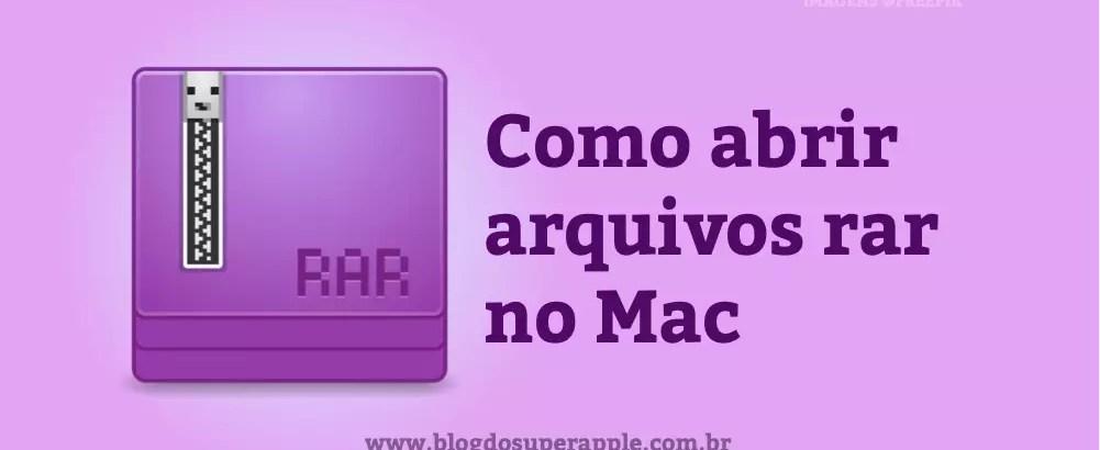 Como abrir arquivos RAR no Mac
