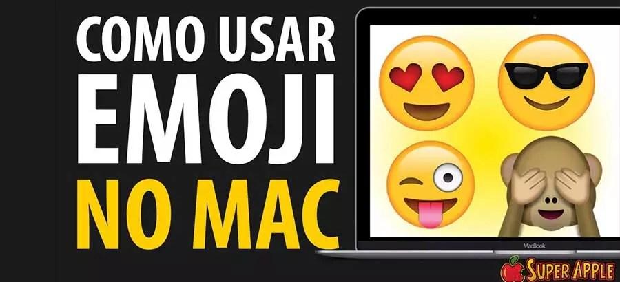Como Usar Emoji no Mac – Guia Prático Para Iniciantes
