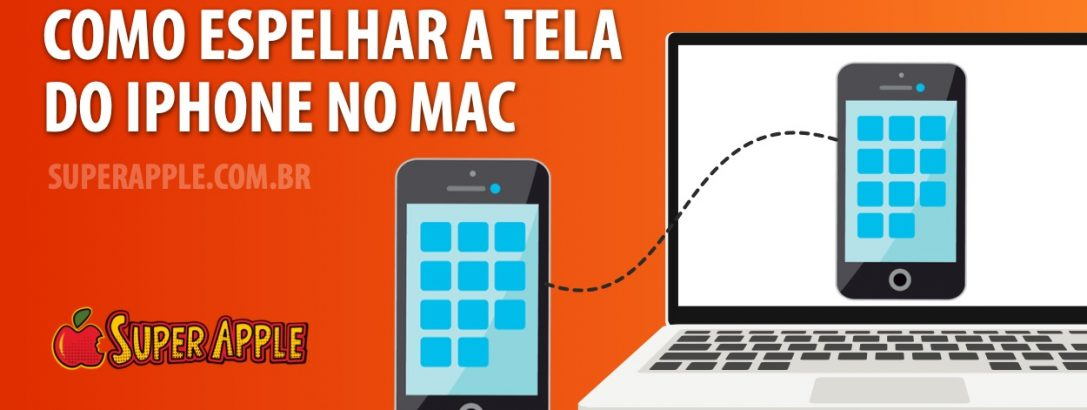 Como Espelhar a Tela do iPhone no Mac