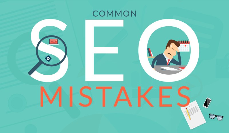 10 Common SEO Mistakes Everyone Needs To Avoid