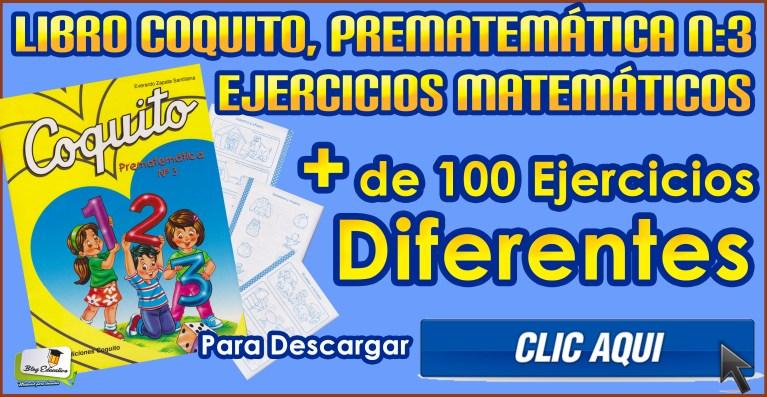 Libro Coquito, Prematemática N:3.Diferentes ejercicios Matemáticos