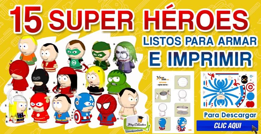 15 super héroes listos para imprimir y armar gratis