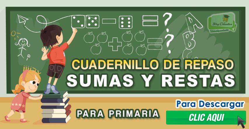 Cuadernillo de repaso Suma y Resta para primaria