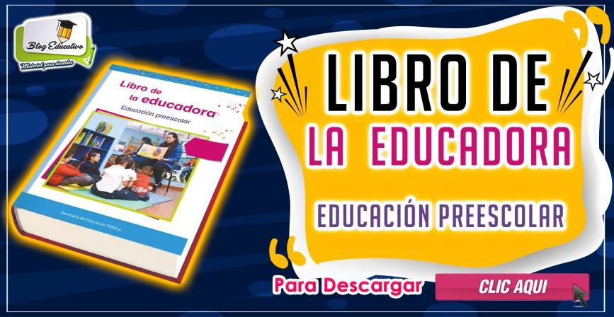 Libro de la Educadora Educación Preescolar gratis