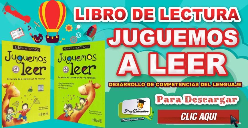 Libro de Lectura: Juguemos a Leer -  Blog Educativo