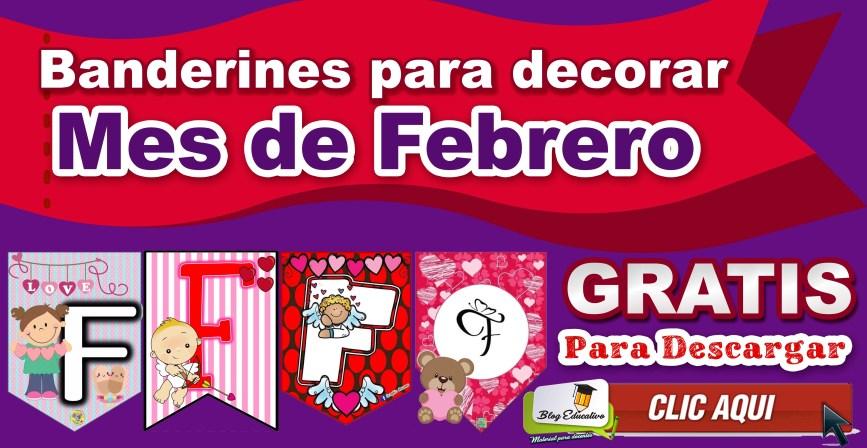 Banderines para decorar - Mes de Febrero