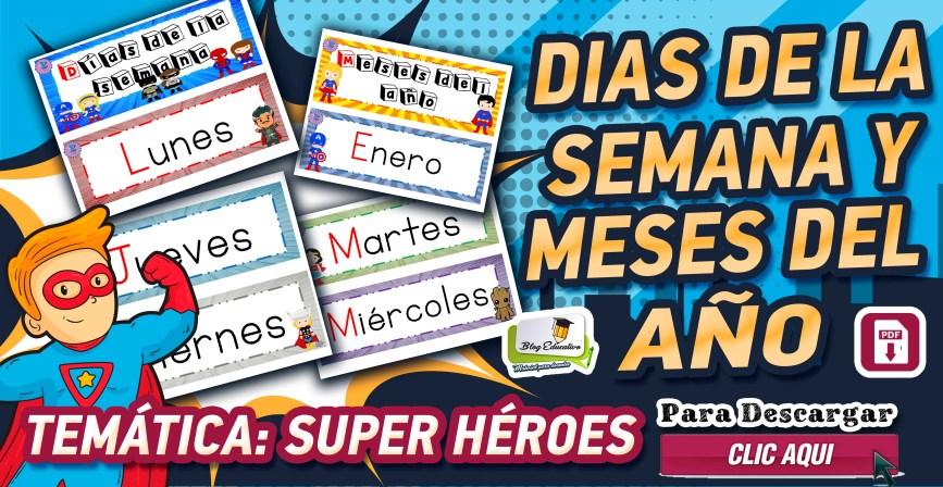Días de la semana y meses del año Temática de Super Héroes