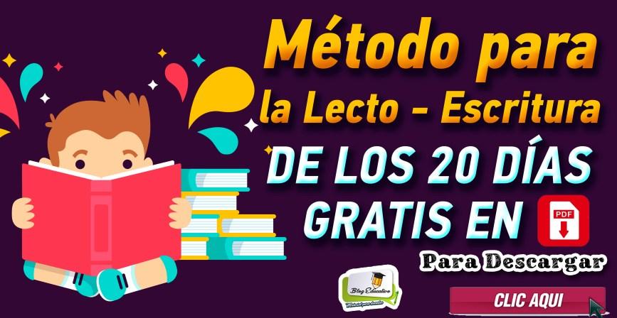Método para la Lecto-escritura de los 20 días - gratis en Pdf