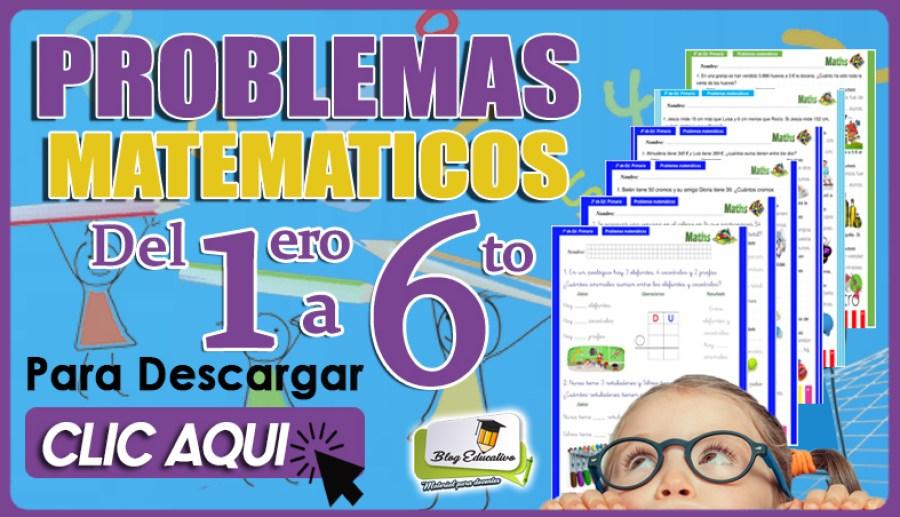 Problemas Matemáticos 1ero a 6to - Blog Educativo