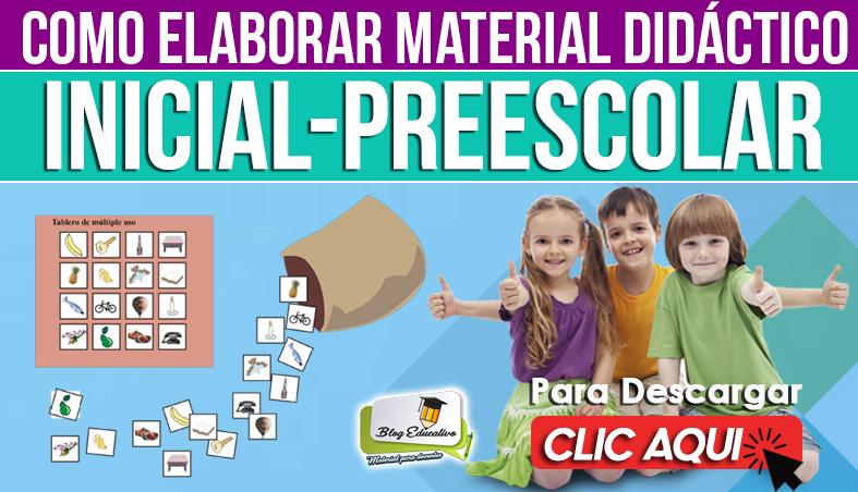Como Elaborar Material didáctico Inicial - Preescolar