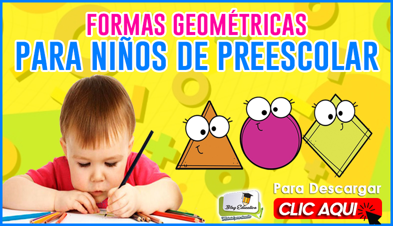 Formas Geométricas para Niños de Preescolar - Blog Educativo