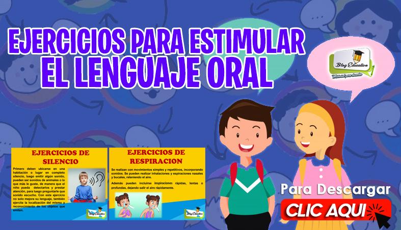 Ejercicios para Estimular El Lenguaje Oral - Blog Educativo