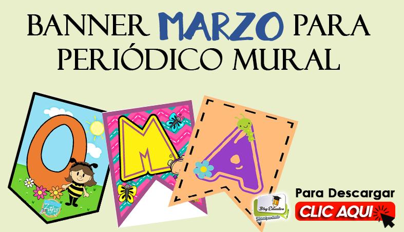 Banner Marzo para Periódico Mural - Blog Educativo
