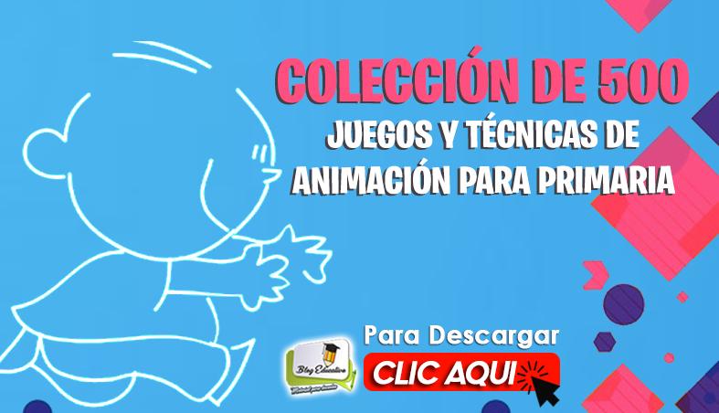 Colección de Juegos y Técnicas Animación para Primaria